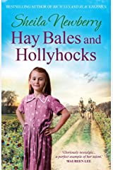 Hay Bales and Hollyhocks: The heart-warming rural saga Kindle Edition