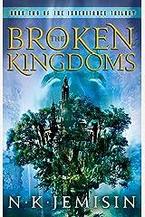 The Broken Kingdoms: Book 2 of the Inheritance Trilogy Kindle Edition