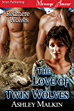 The Love of Twin Wolves [Redmere Wolves] (Siren Publishing Menage Amour) (English Edition)