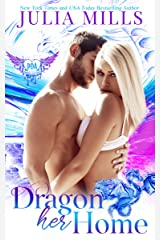 Dragon Her Home: Paranormal Dating Agency (Dragon Guard Series Book 37) Kindle Edition