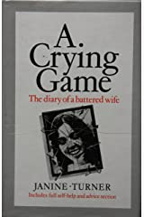 Crying Game: The Diary of a Battered Wife Paperback