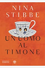 Un uomo al timone (Italian Edition) Kindle Edition