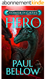 Hero: A LitRPG Novel (Tower of Gates Book 3) (English Edition)