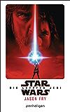 Star Wars™ - Die letzten Jedi: Der Roman zum Film (Filmbücher 8)