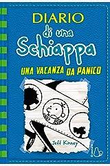 Diario di una Schiappa - Una vacanza da panico Formato Kindle