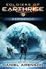 Earthlings (Soldiers of Earthrise Book 2) Kindle Edition