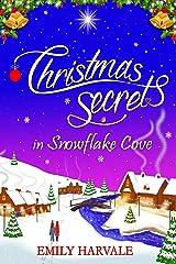 Christmas Secrets in Snowflake Cove (Michaelmas Bay Book 1) Kindle Edition
