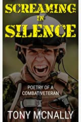 Screaming In Silence: Trauma Poetry and WW 1 Short Story Kindle Edition