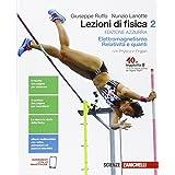 Lezioni di fisica. Ediz. azzurra. Per le Scuole superiori. Con e-book. Con espansione online. Volume 2