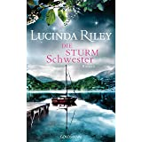 Die Sturmschwester: Roman - Die sieben Schwestern 2 (German Edition)