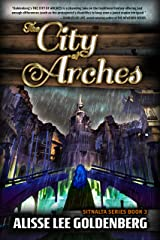 The City of Arches: Sitnalta Series Book 3 Kindle Edition