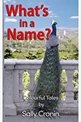 What's in a Name? Kindle Edition