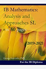 IB Mathematics: Analysis and Approaches SL in 80 pages: 2019-2021 (English Edition) Format Kindle