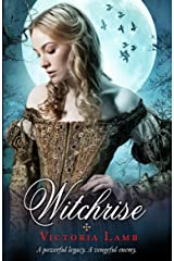 Witchrise (The Tudor Witch Trilogy Book 3) Kindle Edition