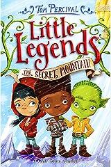 The Secret Mountain (Little Legends) Paperback