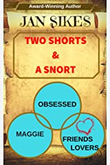 Two Shorts and a Snort Kindle Edition