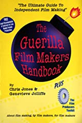 The Guerilla Film Maker's Handbook: With the Film Producer's Legal Toolkit Paperback