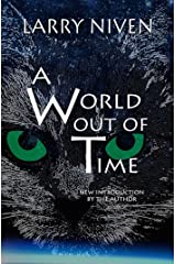 A World Out of Time Kindle Edition