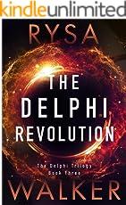 The Delphi Revolution (The Delphi Trilogy Book 3) (English Edition)