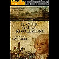 Il Club della Rivoluzione (Ethan Davila series Vol. 3)