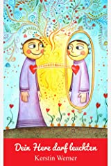 Dein Herz darf leuchten Kindle Ausgabe