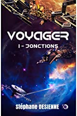 Jonctions: Voyager Tome 1 (38.COLL.DU FOU) Format Kindle