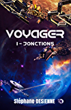 Jonctions: Voyager Tome 1 (38.COLL.DU FOU)