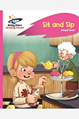 Reading Planet - Sit and Sip - Pink A: Rocket Phonics (Rising Stars Reading Planet) Kindle Edition