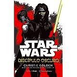 Star Wars Discípulo oscuro (novela): Basada en episodios inéditos de Star Wars: Las guerras Clon (Star Wars: Novelas)