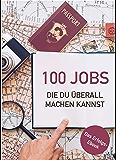 100 Jobs, die du überall machen kannst (Ortsunabhängig leben & arbeiten)