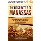 The First Battle of Manassas: A Captivating Guide to the First Battle of Bull Run That Took Place at the Start of the America