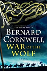 War of the Wolf: A Novel (Saxon Tales Book 11) (English Edition)