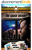 The Space Invader (The Frannie Shoemaker Campground Mysteries Book 7) (English Edition)