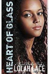 Heart Of Glass (A Heart Novella Book 1) Kindle Edition