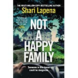 Not a Happy Family: the instant Sunday Times bestseller, from the #1 bestselling author of THE COUPLE NEXT DOOR