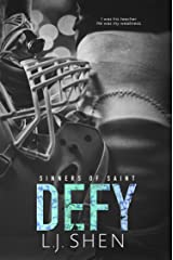 Defy (Sinners of Saint Book 2) Kindle Edition