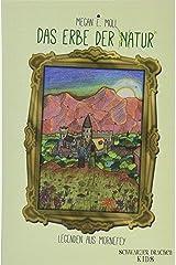 Legenden aus Mornefey - Das Erbe der Natur Taschenbuch