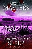 And None Shall Sleep (Joanna Piercy Mystery Series Book 4)