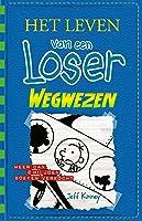 Wegwezen (Het leven van een Loser Book 12)