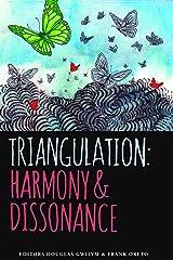 Triangulation: Harmony & Dissonance Kindle Edition