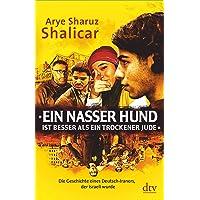»Ein nasser Hund ist besser als ein trockener Jude«: Die Geschichte eines Deutsch-Iraners, der Israeli wurde…