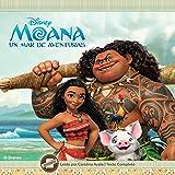 Moana: Un Mar De Aventuras/ a Sea of Adventures
