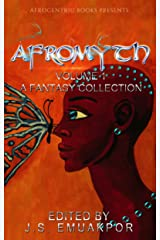 Afromyth: A Fantasy Collection Kindle Edition