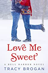 Love Me Sweet (A Bell Harbor Novel) (English Edition) Kindle Ausgabe