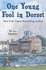One Young Fool in Dorset: The Old Fools Prequel Kindle Edition