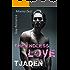 Tjaden: The endless love