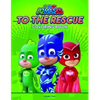 PJ Masks To The Rescue: Coloring Book For Kids
