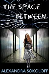 The Space Between (a quantum thriller) Kindle Edition