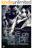 Ride or Die: Dark Paradise