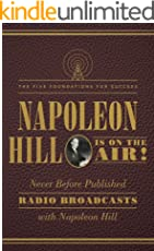 Napoleon Hill Is on the Air!: The Five Foundations for Success